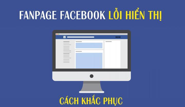 cach-khac-phuc-fanpage-loi-hien-thi
