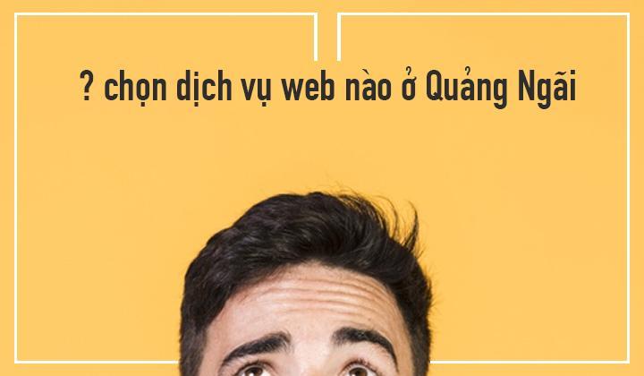 chon-dich-vu-web-o-quang-ngai